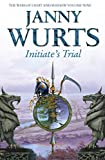 Initiate's Trial: First book of Sword of the Canon (The Wars of Light and Shadow, Book 9)