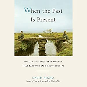 When the Past Is Present Audiobook