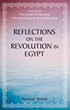 Reflections On The Revolution In Egypt (the Great Unraveling: The Remaking Of Th)