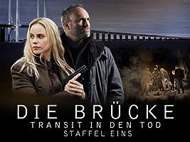 Die Br�cke: Transit in den Tod - Staffel 1
