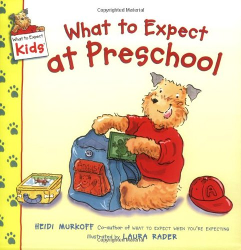 What To Expect At Preschool (What To Expect Kids) front-582271