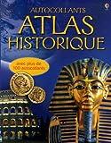echange, troc Elizabeth Dalby, Kirsteen Rogers, Jane Chisolm - Atlas historique : Autocollants