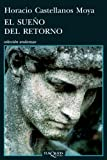 img - for El sueno del retorno (Coleccion Andanzas) (Spanish Edition) book / textbook / text book