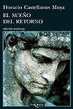 img - for El sueno del retorno (Coleccion Andanzas) (Spanish Edition) book / textbook / text book
