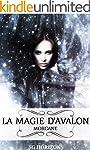 La magie d'Avalon 1. Morgane (French...
