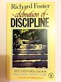 Celebration of Discipline (0340500077) by Foster, Richard J.