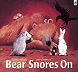 Karma Wilson Bear Snores On with audio cd read by David Tennant