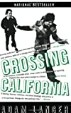 Crossing California (1594480818) by Langer, Adam