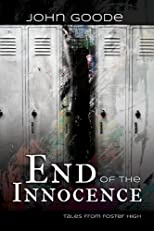 End of the Innocence (Tales of Foster High)