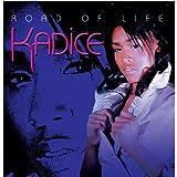 Songtexte von Kadice - Road Of Life