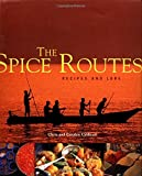 img - for The Spice Routes: Recipes and Lore book / textbook / text book