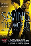 img - for [Saving the World and Other Extreme Sports] (By: James Patterson) [published: September, 2008] book / textbook / text book