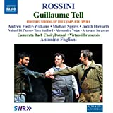 Rossini: Guillaume Tell (Complete Version Live)