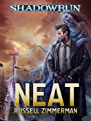 Shadowrun: Neat: Russell Zimmerman: Amazon.com: Kindle Store