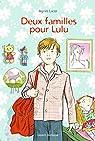 Deux familles pour Lulu par Lacor
