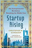 img - for Startup Rising: The Entrepreneurial Revolution Remaking the Middle East book / textbook / text book