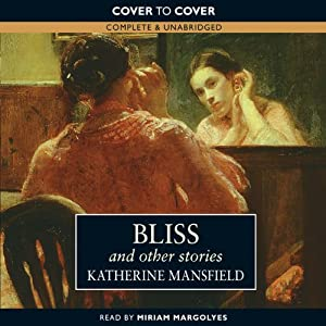 Bliss and Other Stories | [Katherine Mansfield]