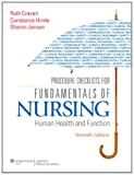 Procedure Checklists for Fundamentals of Nursing: Human Health and Function