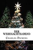 Der Weihnachtsabend (German Edition)