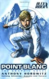 Anthony Horowitz Point Blanc: The Graphic Novel (Alex Rider)