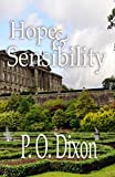 Hope and Sensibility (Darcy and the Young Knights Quest Book 3)