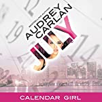 July: Calendar Girl, Book 7 | Audrey Carlan