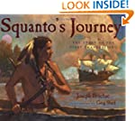 Squanto's Journey: The Story of the F...