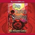 One Crazy Summer Hörbuch von Rita Williams-Garcia Gesprochen von: Sisi Aisha Johnson