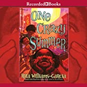 One Crazy Summer | [Rita Williams-Garcia]