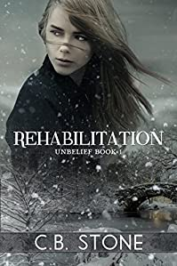 Rehabilitation: Romantic Dystopian by C.B. Stone ebook deal