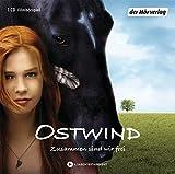 Ostwind: Zusammen sind wir frei - Das Filmhörspiel (Ostwind - Die Filmhörspiele, Band 1)