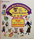 Lucky Mrs. Ticklefeather and Other Funny Stories: The Best of Dorothy Kunhardt