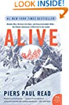 Alive: Sixteen Men, Seventy-two Days,...