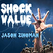 Shock Value: How a Few Eccentric Outsiders Gave Us Nightmares, Conquered Hollywood, and Invented Modern Horror (       UNABRIDGED) by Jason Zinoman Narrated by Pete Larkin