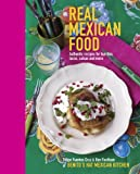 Real Mexican Food - Authentic recipes for burritos, tacos, salsas and more