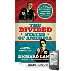 The Divided States of America: What Liberals and Conservatives Get Wrong about Faith and Politics eBook: Richard Land