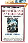 The Bitter Road to Freedom: The Human...