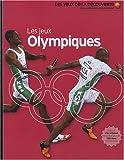 echange, troc Chris Oxlade - Les Jeux Olympiques