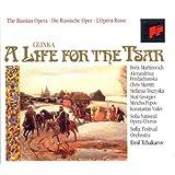 Glinka: A Life for the Tsar