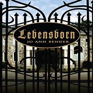 Lebensborn | [Jo Ann Bender]