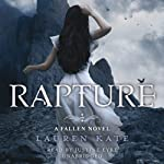 Rapture: Fallen 4 (       UNABRIDGED) by Lauren Kate Narrated by Justine Eyre