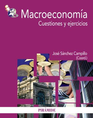 Macroeconomía: Cuestiones y ejercicios (Economía Y Empresa)