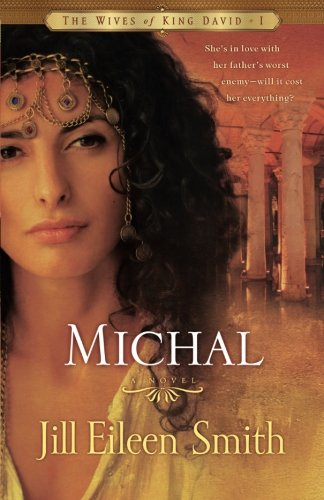 Image of Michal: A Novel (The Wives of King David)