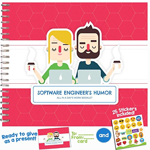 FUNNY SOFTWARE ENGINEER GIFTS - All In a Day's Work Booklet - Humor Book With Included Gift Card And Emoji Stickers for your favorite Programmer, Developer or Coder!