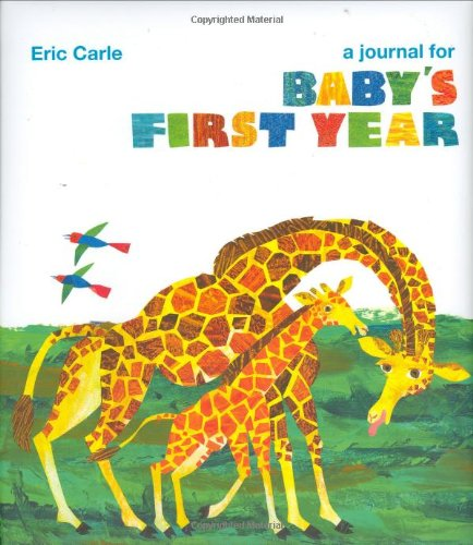Eric Carle A Journal For Baby S First Year