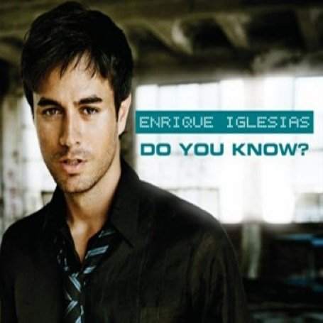 Enrique Iglesias - Do You Know (The Ping Pong Song) CDS - Zortam Music