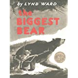 The Biggest Bear ~ Lynd Ward