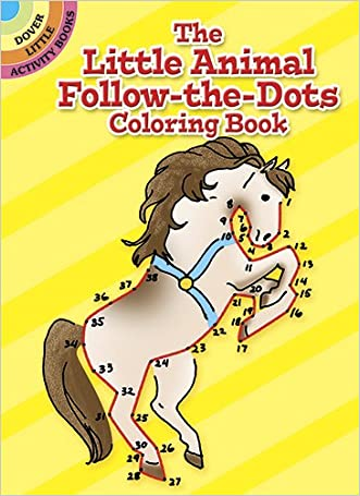 The Little Animal Follow-the-Dots Coloring Book (Dover Little Activity Books)