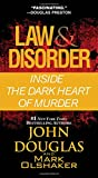 Law & Disorder:: Inside the Dark Heart of Murder