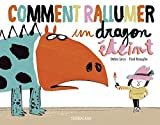 "Afficher ""Comment rallumer un dragon éteint"""